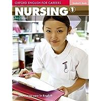 Oxford english for careers. Nursing. Student's book. Per le Scuole superiori. Con espansione online: 1