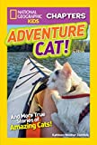 National Geographic Kids Chapters: Adventure Cat! (NGK Chapters)
