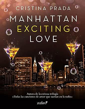 Manhattan Exciting Love (Manhattan Love nº 1) eBook: Prada, Cristina: Amazon.es: Tienda Kindle