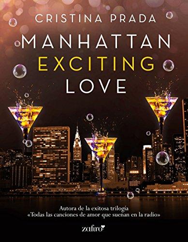 Manhattan Exciting Love (Manhattan Love nº 1) (Spanish Edition)