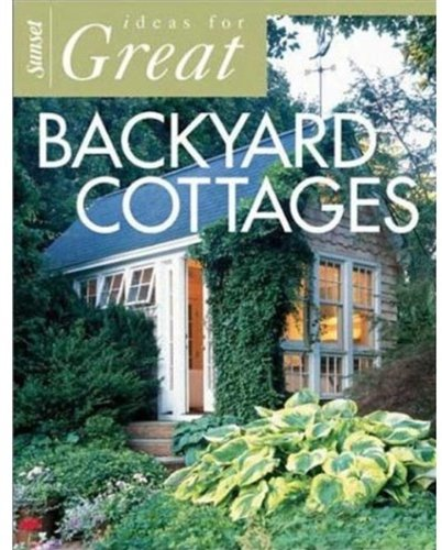 Ideas for Great Backyard Cottages (Backyard Patio Ideas Small For Backyards)