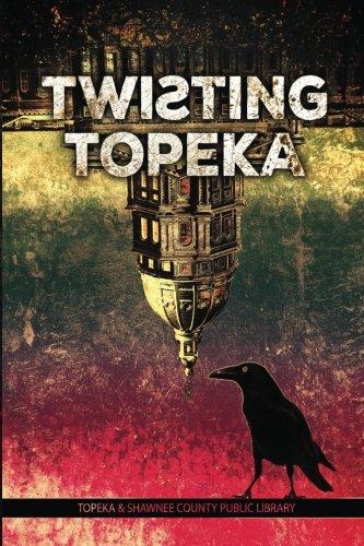 Twisting Topeka