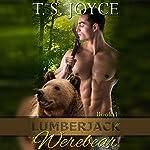 Lumberjack Werebear: Saw Bears | T.S. Joyce