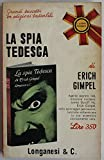 img - for La spia tedesca - Prima Edizione book / textbook / text book