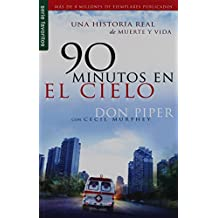 90 Minutos en el cielo/ 90 Minutes in Heaven (Spanish Edition)