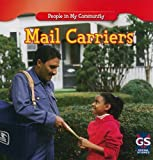 Mail Carriers, JoAnn Early Macken, 1433933454