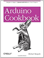 Arduino Cookbook Front Cover
