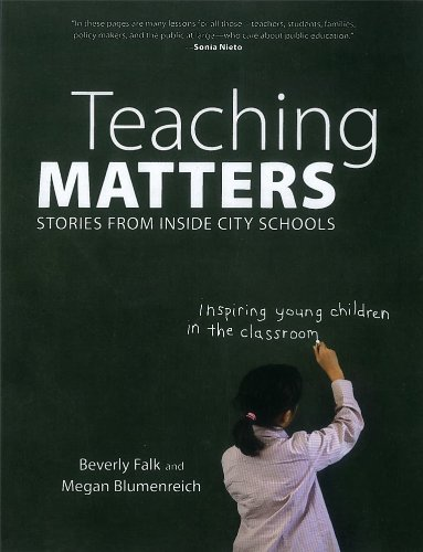 Teaching Matters: Stories from Inside City Schools