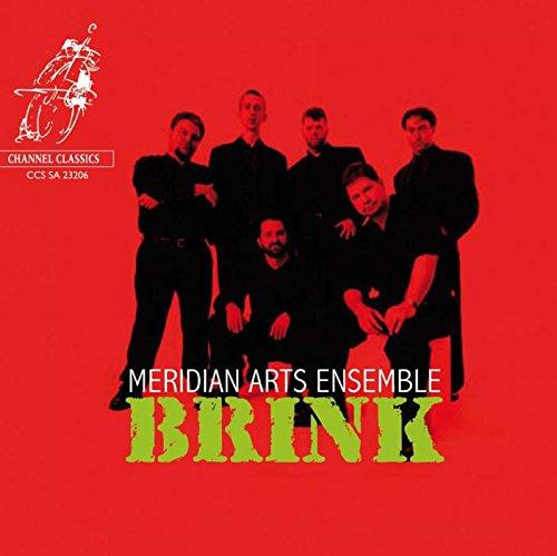 - Meridian Arts Ensemble: Brink