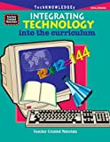 Integrating Technology into the Curriculum, Barbara Thorson, 1576901882