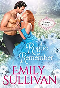 A Rogue to Remember (League of Scoundrels Book 1)