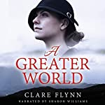A Greater World | Clare Flynn