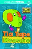 Tia Tape Measure, Adria F. Klein, 1434230465