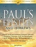 Paul's Epistles and Hebrews: Bible Study Guides and Copywork Book  - (Romans, 1st & 2nd Corinthians, Galatians, Ephesians, Philippians, Colossians, ... - Memorize the Bible (Bible Copyworks)