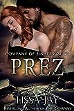 Prez (Company of Sinners MC Book 3)