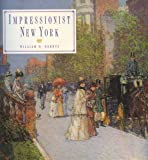 Impressionist New York, Gerdts, William H., 1558593284