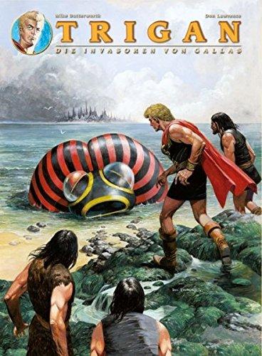 Trigan: Bd. 2: Die Invasoren von Gallas
