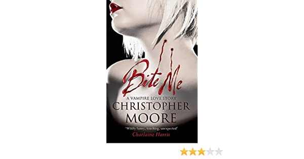 Bite Me (Love Story Series): Amazon.es: Christopher Moore ...