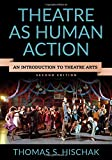 Theatre as Human Action 2nd Edition