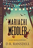 Mariachi Meddler (Andy Veracruz Book 1)