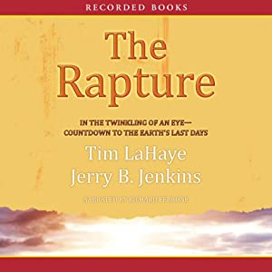 The Rapture: In the Twinkling of an Eye Audiobook