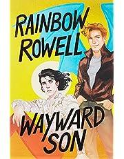 Wayward Son [SP]
