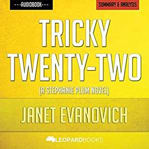 Tricky Twenty-Two: A Romance Mystery by Janet Evanovich | Unofficial & Independent Summary & Analysis Audiobook