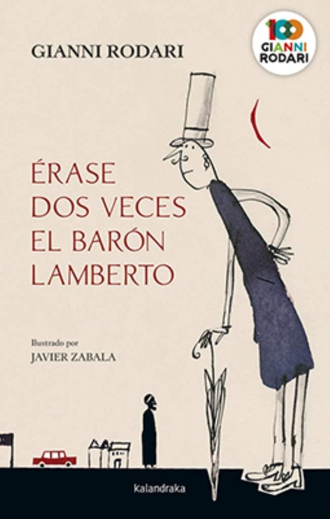 Érase dos veces el barón Lamberto - Selección de libros de Gianni Rodari