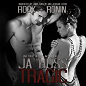 Tragic: Rook and Ronin, Book 1 | JA Huss