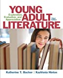img - for Young Adult Literature: Exploration, Evaluation, and Appreciation (3rd Edition) book / textbook / text book