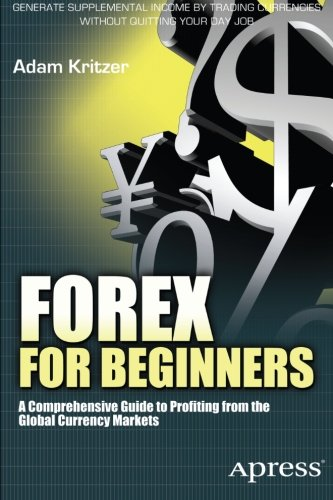 forex untuk pemula panduan komprehensif untuk mendapatkan keuntungan dari pasaran mata wang global