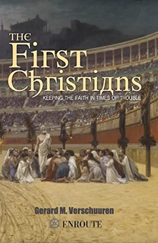 [F.R.E.E] The First Christians: Keeping the Faith in Times of Trouble<br />WORD