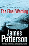 Front cover for the book Final Warning by James Patterson