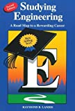 Studying Engineering: A Road Map to a Rewarding Career by Raymond B. Landis (2000-04-25)