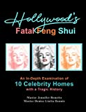 Hollywood's Fatal Feng Shui: An In-Depth Examination of 10 Celebrity Homes with a Tragic History