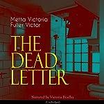 The Dead Letter | Metta Victoria Fuller Victor