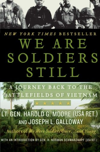 Book cover from We Are Soldiers Still: A Journey Back to the Battlefields of Vietnam by Harold G. Moore
