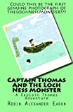 Captain Thomas and the Loch Ness Monster, Robin Eadon, 1475045832