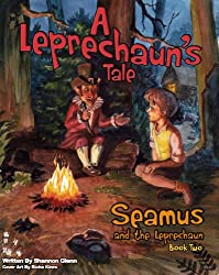 A Leprechaun's Tale (Seamus and the Leprechaun Book 2)