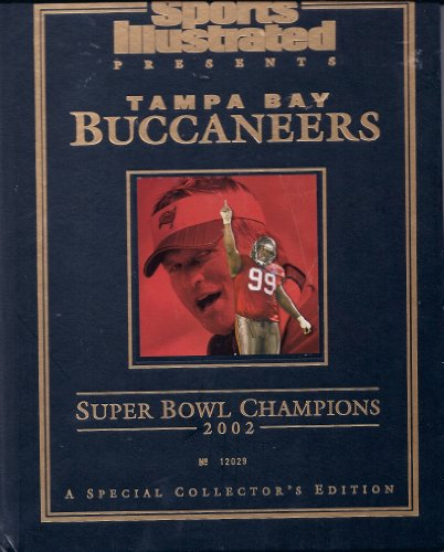 Sports Illustrated Presents Tampa Bay Buccaneers Super Bowl Champions 2002 ()