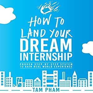 How to Land Your Dream Internship Audiobook