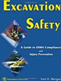 Excavation Safety, Carl O. Morgan, 0865879591