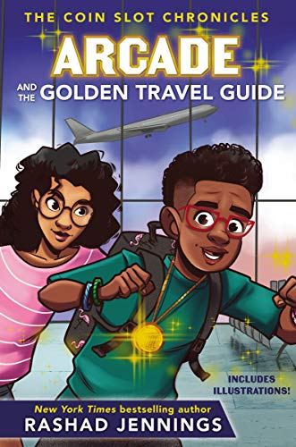 Arcade and the Golden Travel Guide (The Coin Slot Chronicles Book 2)