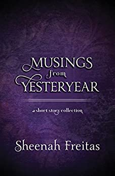 Musings from Yesteryear by [Freitas, Sheenah]