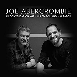FREE INTERVIEW: Joe Abercrombie in Conversation with His Editor and Narrator Radio/TV
