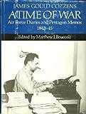 A Time of War, James Gould Cozzens, 0897230434