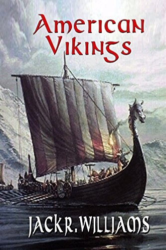 American Vikings by Jack R. Williams