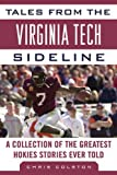 Tales from the Virginia Tech Sideline, Chris Colston, 1613210914
