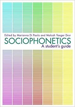 Book Sociophonetics: A Student's Guide published by Routledge (2010)