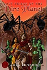 Lost Tribes of the Dire Planet Kindle Edition